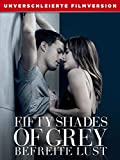 Fifty Shades of Grey Befreite Lust - Unverschleierte...