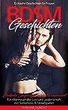 BDSM Geschichten - Erotische Geschichten für Frauen:...